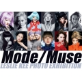 LESLIE KEE PHOTO EXHIBITIONMODE / MUSE